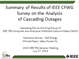 Summary of  Results  of IEEE CFWG Survey