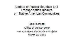 Update  on  Yucca Mountain