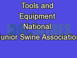 Tools and Equipment National Junior Swine Association