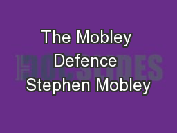 The Mobley Defence Stephen Mobley