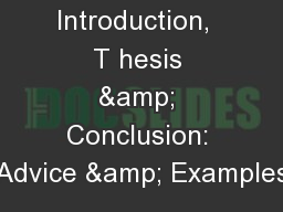 Introduction,  T hesis & Conclusion: Advice & Examples