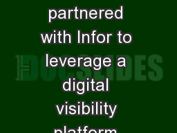 1 2 So l uti o n Caterpillar partnered with Infor to leverage a digital visibility platform which e