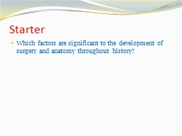 Starter Which factors are significant to the development of