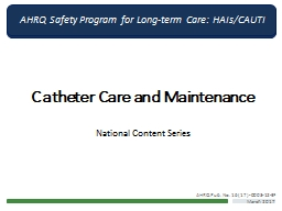 Catheter Care and Maintenance