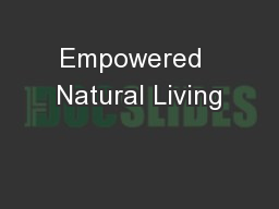 Empowered  Natural Living