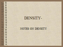 DENSITY- NOTES ON DENSITY