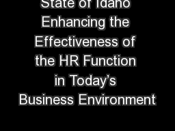 State of Idaho Enhancing the Effectiveness of the HR Function in Today's Business Environment