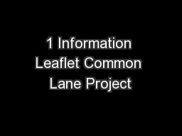 1 Information Leaflet Common Lane Project