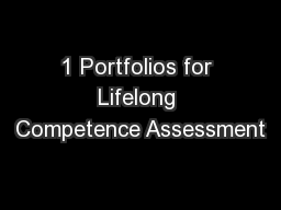 1 Portfolios for Lifelong Competence Assessment
