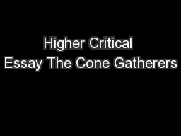 Higher Critical Essay The Cone Gatherers