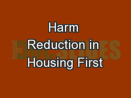 Harm Reduction in Housing First