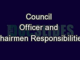 Council Officer and Chairmen Responsibilities