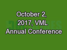 October 2,  2017, VML Annual Conference