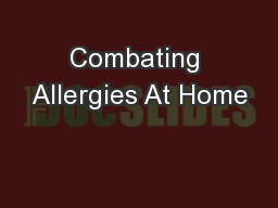 Combating Allergies At Home