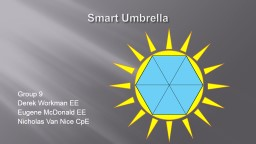 Smart Umbrella Group 9 Derek Workman EE