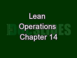 Lean Operations Chapter 14 PowerPoint PPT Presentation