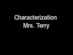Characterization Mrs. Terry