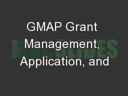 GMAP Grant Management, Application, and
