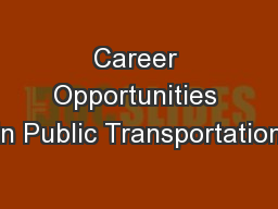 Career Opportunities in Public Transportation