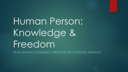 Human Person: Knowledge & Freedom