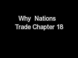 Why  Nations  Trade Chapter 18