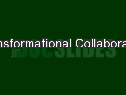 Transformational Collaborative