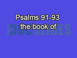 Psalms 91-93 the book of