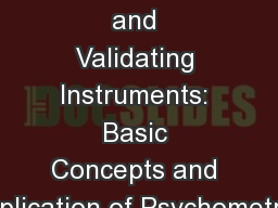 Developing and Validating Instruments: Basic Concepts and Application of Psychometrics