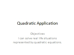 Quadratic Application Objectives
