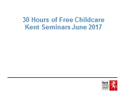 30 Hours of Free Childcare PowerPoint PPT Presentation