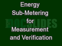 Energy Sub-Metering for Measurement and Verification