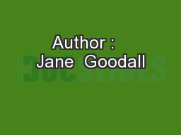 Author :   Jane  Goodall