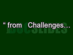 """"""" from   Challenges… PowerPoint PPT Presentation"""
