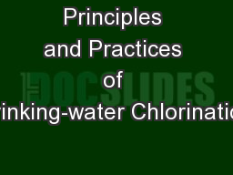 Principles and Practices of Drinking-water Chlorination