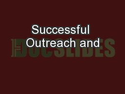 Successful Outreach and