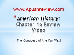 The Conquest of the Far West PowerPoint PPT Presentation