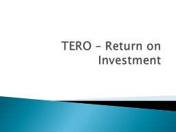 TERO – Return on Investment