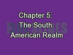 Chapter 5: The South American Realm