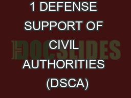 1 DEFENSE SUPPORT OF CIVIL AUTHORITIES  (DSCA)