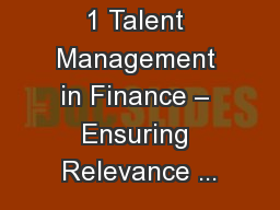 1 Talent Management in Finance – Ensuring Relevance ...