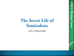 The Secret Life of Semicolons