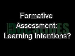 Formative Assessment: Learning Intentions?