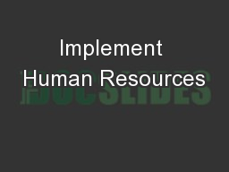 Implement Human Resources