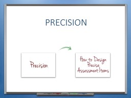 PRECISION KEY CONCEPTS INTRODUCTION &