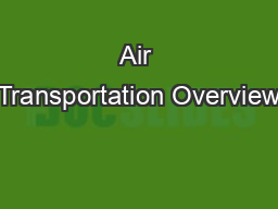 Air Transportation Overview