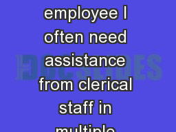 """As  an Alliance employee I often need assistance from clerical staff in multiple Region 3 office"