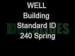 WELL Building Standard ID 240 Spring