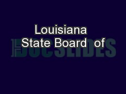 Louisiana State Board  of