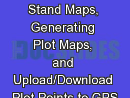 Creating Stand Maps, Generating Plot Maps, and Upload/Download Plot Points to GPS