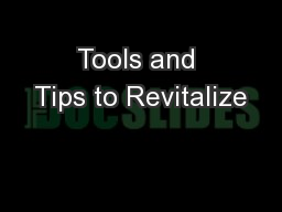 Tools and Tips to Revitalize